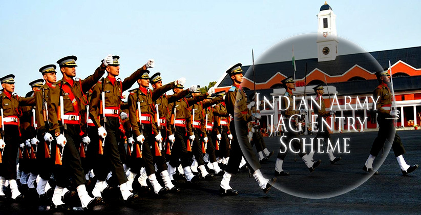 Job Post: Law Graduates @ Indian Army JAG Entry Scheme [Apply by Aug 14]