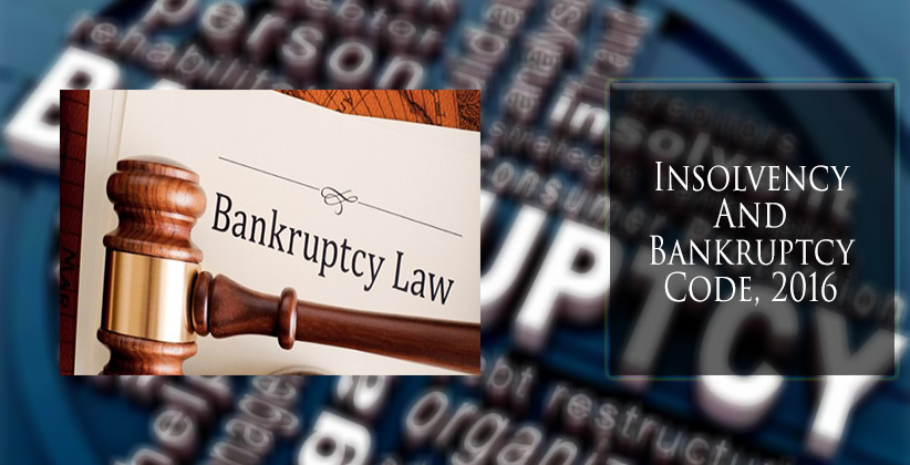 Cabinet Approves 7 Amendments To Insolvency And Bankruptcy Code, 2016