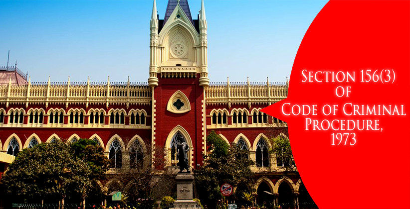 Section 156(3) CrPC: Register FIR Within 24 Hrs On The Receipt Of Order Or Face Disciplinary And Penal Consequences: Calcutta HC To Police