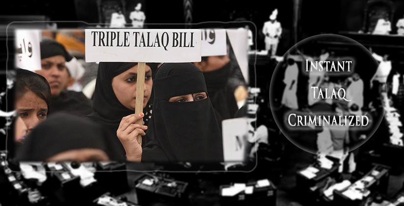 Lok Sabha Passes Triple Talaq Bill; Instant Talaq Criminalized