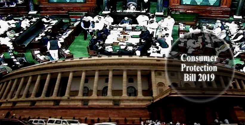 Lok Sabha Passes Consumer Protection Bill 2019 [Read Bill]