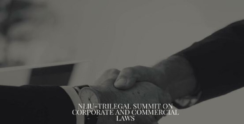 Call for Papers: NLIU-Trilegal Summit on Corporate & Commercial Laws, 2018 [Aug 24-25, Bhopal]: Submit by July 15
