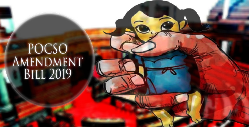 POCSO Amendment Bill 2019, With Stricter Punishments Including Death Penalty, Gets Rajya Sabha Nod [Read Bill]