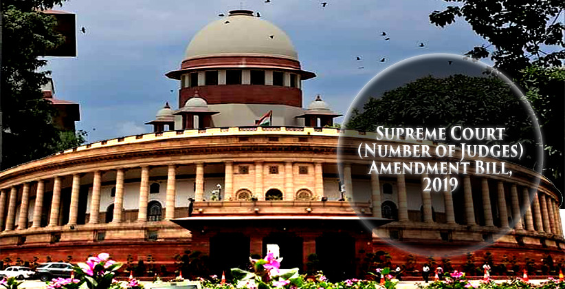 Parliament Passes Bill To Increase Number Of Supreme Court Judges From 30 To 33 [Read Bill]