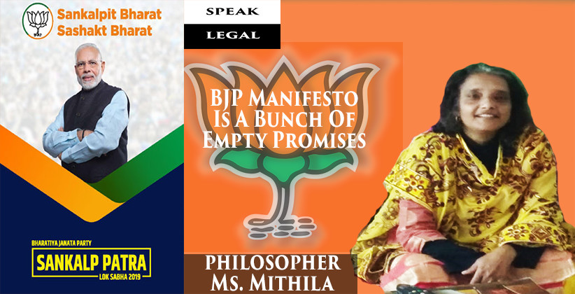 BJP Manifesto Is A Bunch Of Empty Promises: Philosopher Mithila