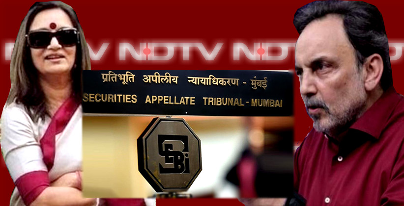 SAT Stays SEBI Order Banning NDTV Promoters From Securities Market; Next Hearing On Sep 16 [Read Order]