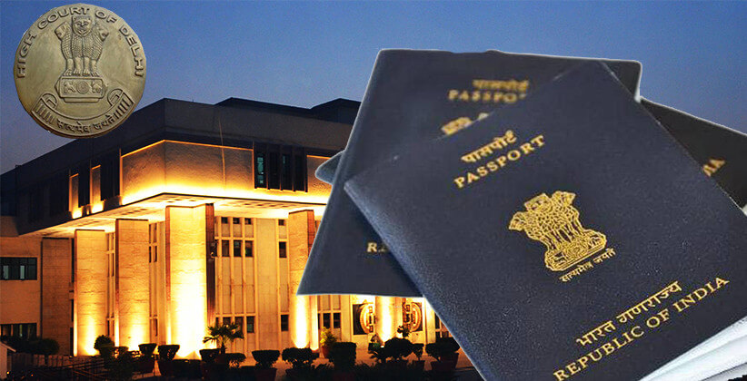 Passport Cannot Be Denied Citing Criminal Case If There Is Permission From Court: Delhi HC [Read Order]