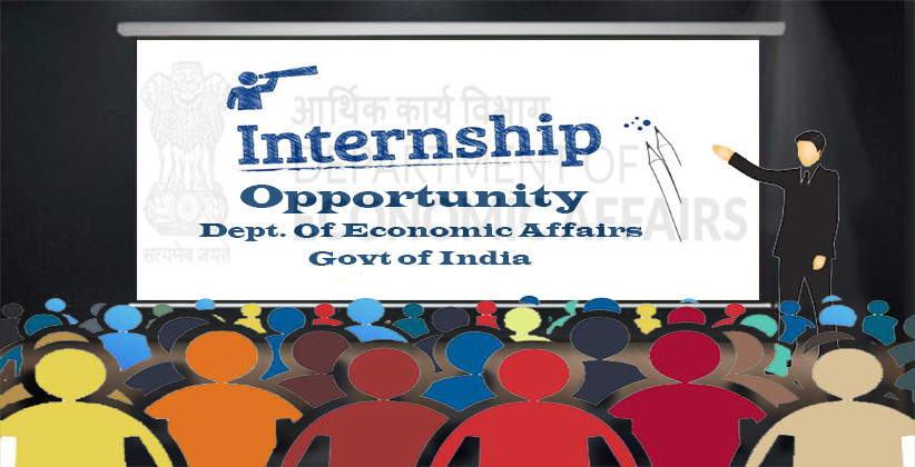 Internship Opportunity @ Dept. Of Economic Affairs, Govt Of India [March-Oct]