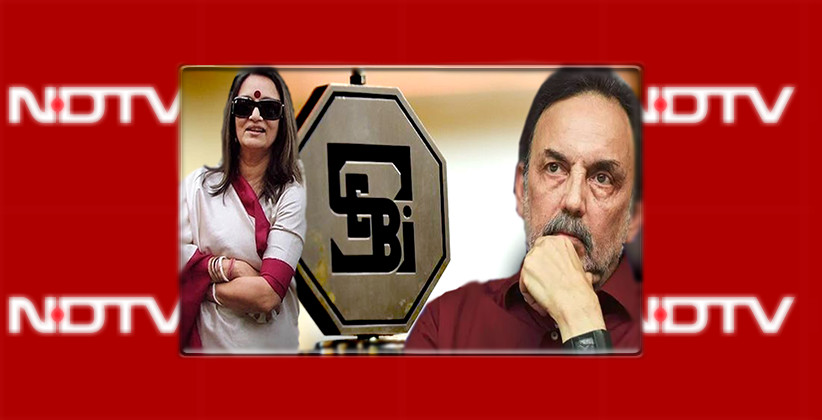 SEBI Bars Prannoy And Radhika Roy From Securities Market For Two Years For Fraud Against NDTV [Read Order]