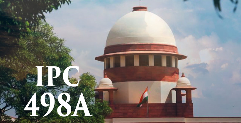 Complaint U/S 498A IPC Need Not Be Filed By Woman Subjected To Cruelty Herself: SC [Read Judgment]