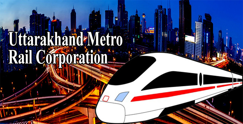 Job Post: Legal Assistant At Uttarakhand Metro Rail Corporation, Dehradun [Apply By Oct 3]