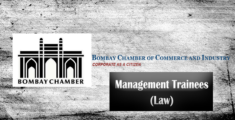 Job Post: Management Trainees (Law) @ Bombay Chamber of Commerce and Industry, Mumbai
