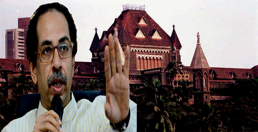 Breaking: Writ Petition Filed In Bombay HC Challenging Appointment of Uddhav Thackeray As Maharashtra CM [Read Petition]