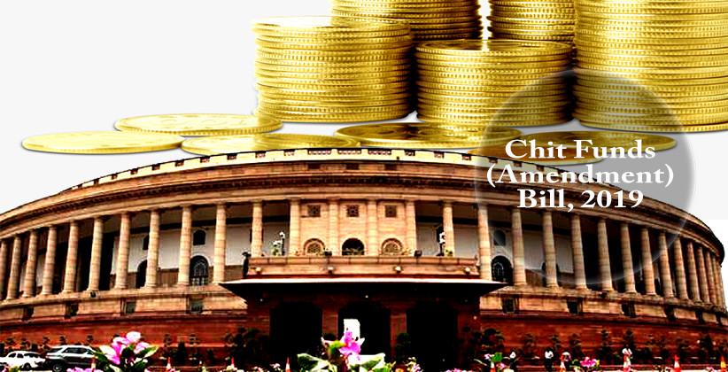 Parliament Passes The Chit Funds (Amendment) Bill [Read Bill]