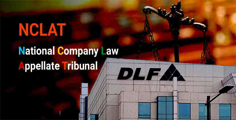 NCLAT Directs SC To Register Transfer Of Shares To Investors' Legal Heirs, Rs. 5 Lakhs Penalty Imposed On DLF As Costs For Harassing Poor Investors