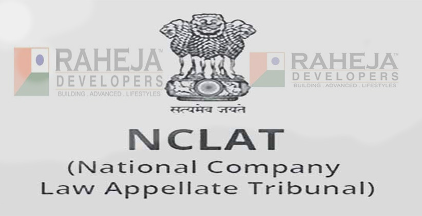 Relief For Raheja Developers, NCLAT Halts Insolvency Proceedings