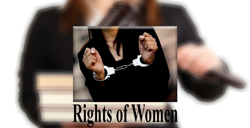 Rights of Women During Arrest In India