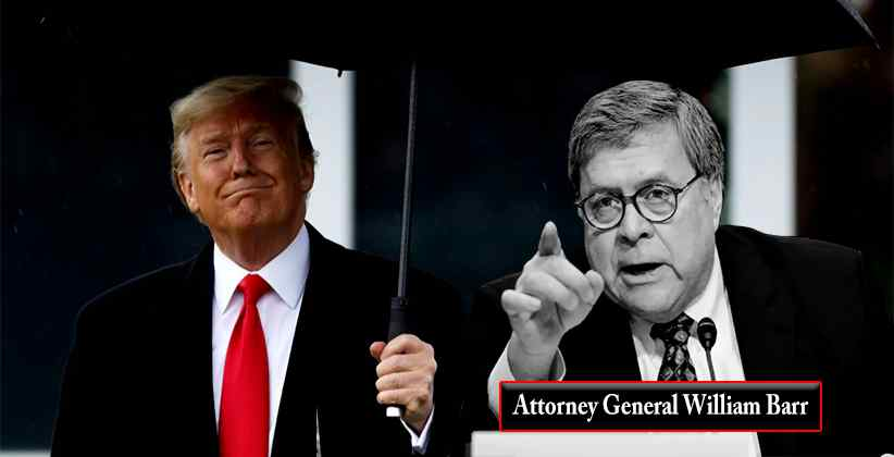 Attorney General William Barr Takes Control Over Legal Matters Of Interest To Trump