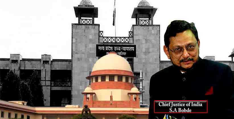CJI Bobde MP District Court Sexual Harassment MP HC
