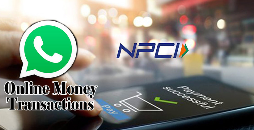 WhatsApp Pay Launch: NPCI Gives Permission For Online Money Transactions