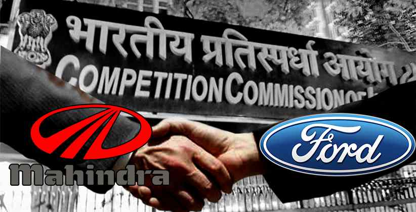 CCI Approves JV Between Mahindra & Mahindra And Ford Motors