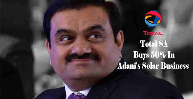 Total SA Buys 50% In Adani's Solar Business For $510 Million