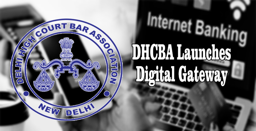 Delhi High Court Bar Association Launches Digital Gateway For Payment