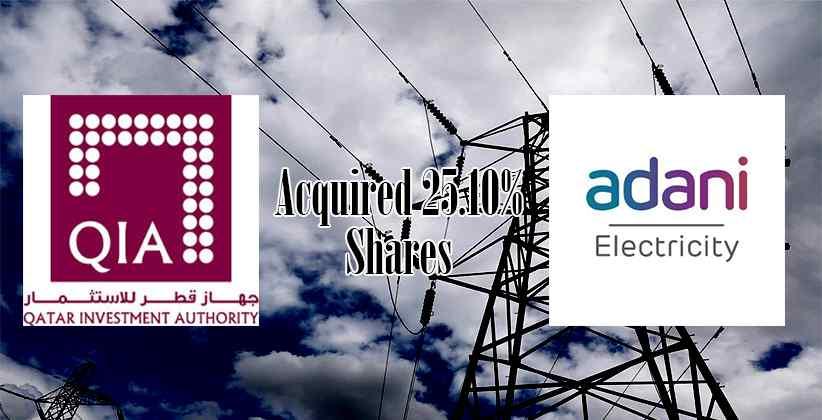 Qatar Investment Authority Acquires Shares In Adani Electricity Mumbai