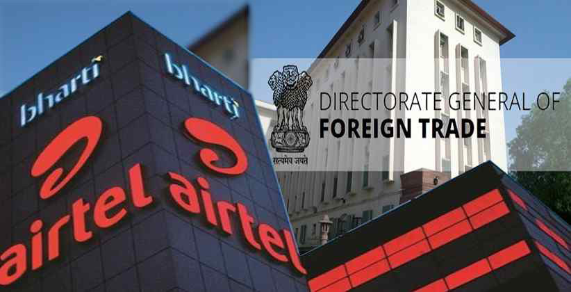 Bharti Airtel Says Its Name Removed From DGFT's 'Denied Entry List'