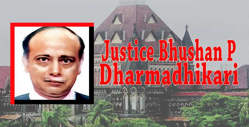 Justice Dharmadhikari Appointed As Bombay High Court Acting ChiefJustice
