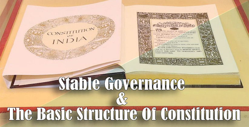 Stable Governance And The Basic Structure Of Constitution