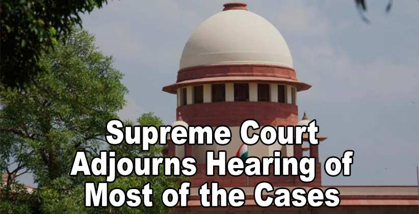 most of the cases adjourns