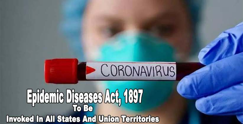 Corona Virus Epidemic Disease Act