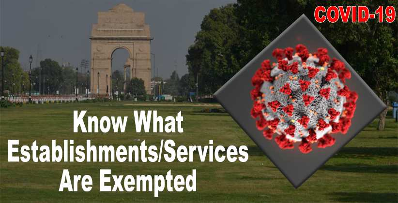 Know What Establishments/Services Are Exempted From Lockdown In Delhi; [Read Order]