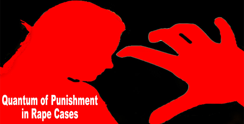Punishment in Rape Cases