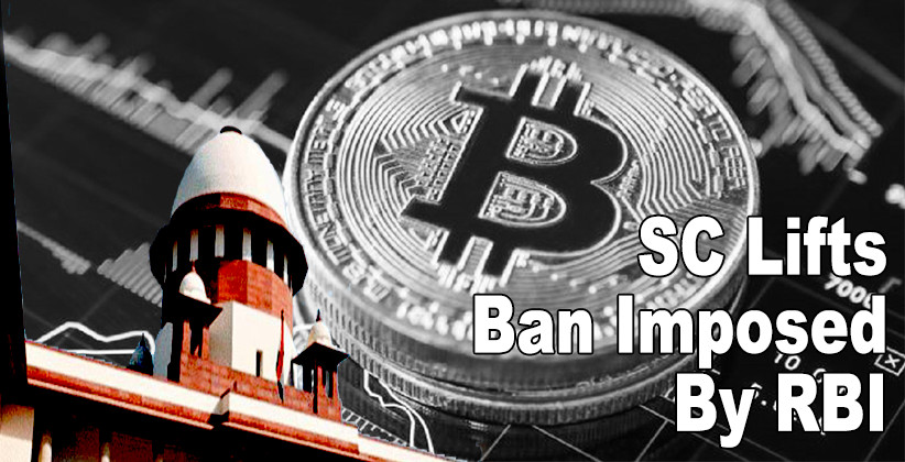 SC Lifts Ban Imposed By RBI On Cryptocurrency Such As Bitcoin