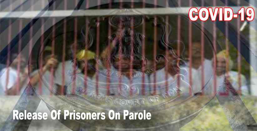 [COVID-19]: SC Directs States To Set Up Panel To Consider Release Of Prisoners On Parole