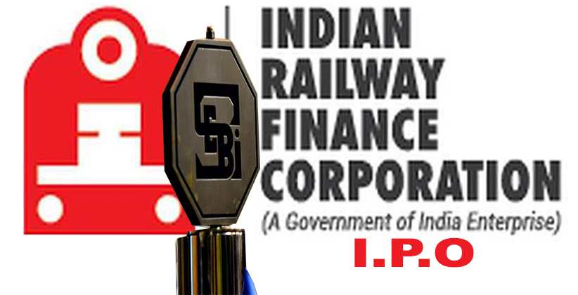 SEBI Gives Indian Railway Finance Corporation