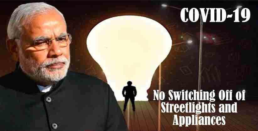 [COVID-19]: No Switching Off of Streetlights and Appliances: Government Order [Read Order]