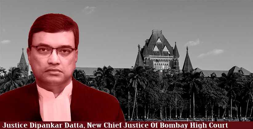 Justice Dipankar Datta Chief Justice Of Bombay High Court