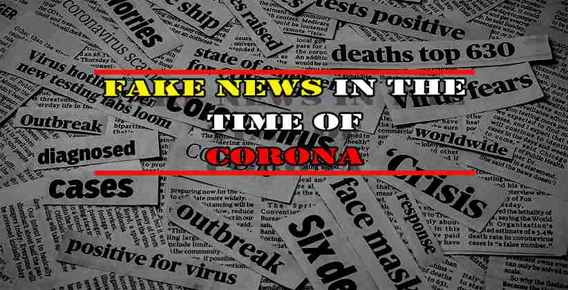 FAKE NEWS IN THE TIME OF CORONA