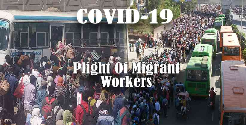 Plight Of Migrant Workers