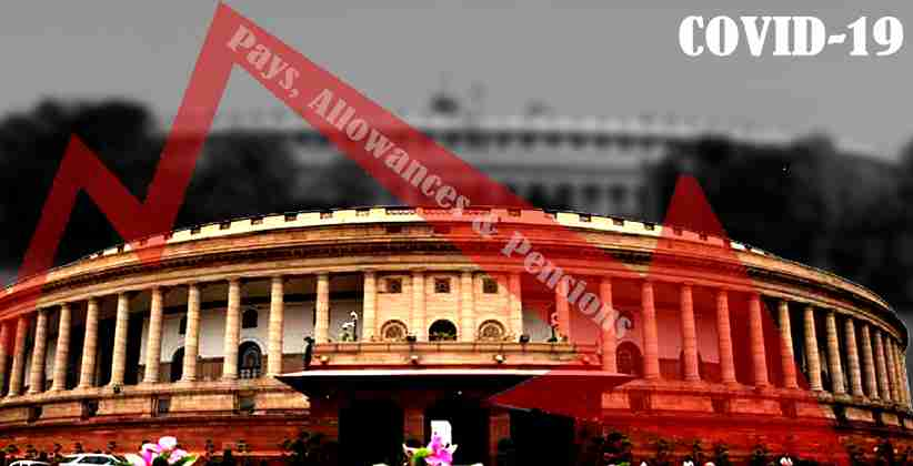 [COVID-19]: MPs Salaries Reduced By 30% For A Year; No MPLAD Funds For 2 Years