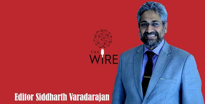 The Wire Editor Siddharth Varadarajan