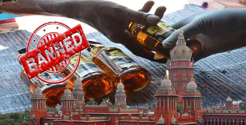 Madras HC Ban on Liquor Sale