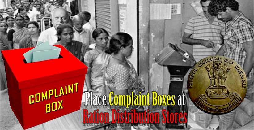 DelhiHC StateGovernment Complaint Boxes Ration Distribution