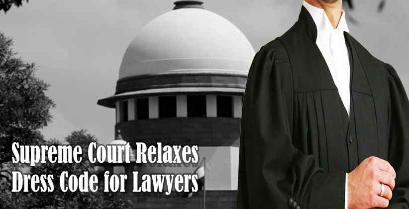 Supreme Court Relaxes Dress Code for Lawyers Amid Pandemic [Read Circular]