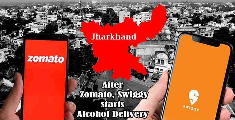 After Swiggy, Zomato starts Alcohol Delivery in Jharkhand