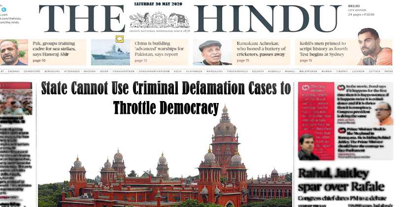 State Cannot Use Criminal Defamation Cases…