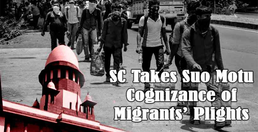 SC Takes Suo Motu Cognizance of Migrants' Plights; Asks Centre to Provide Adequate Food, Shelter, and Transportation [READ ORDER]